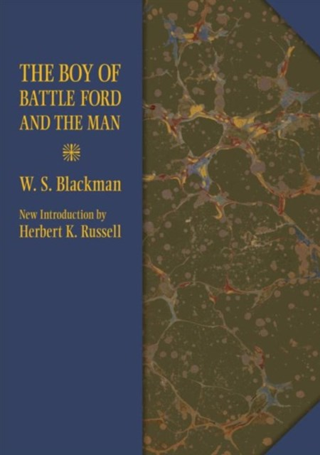 Boy of Battle Ford and the Man