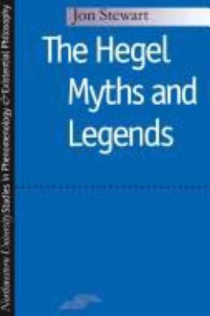 Hegel Myths and Legends