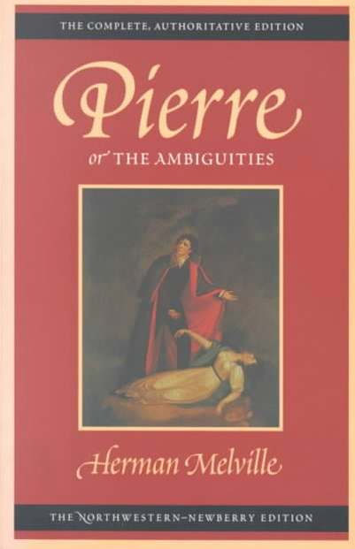 Pierre: Or the Ambiguities