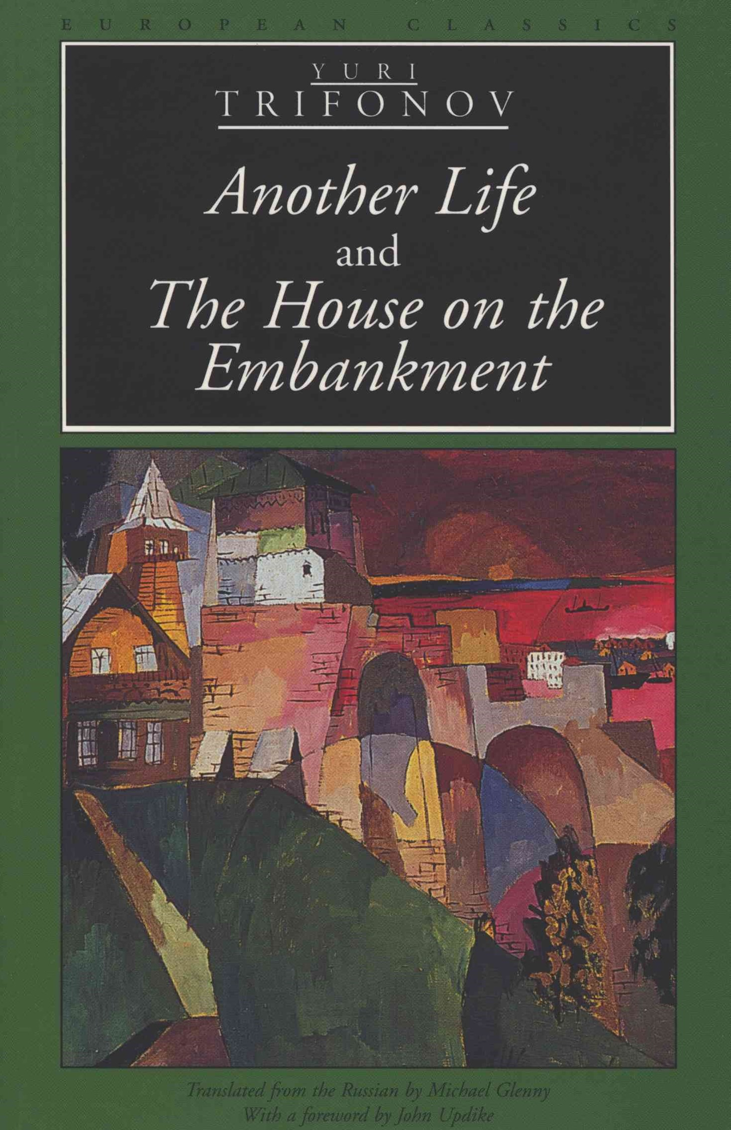 &quote;Another Life&quote; and &quote;the House on the Embankment&quote;