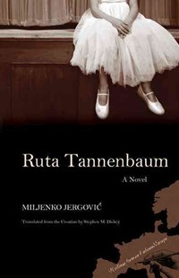 Ruta Tannenbaum by Miljenko Jergovic, Stephen M. Dickey (9780810127531) - PaperBack - Historical fiction