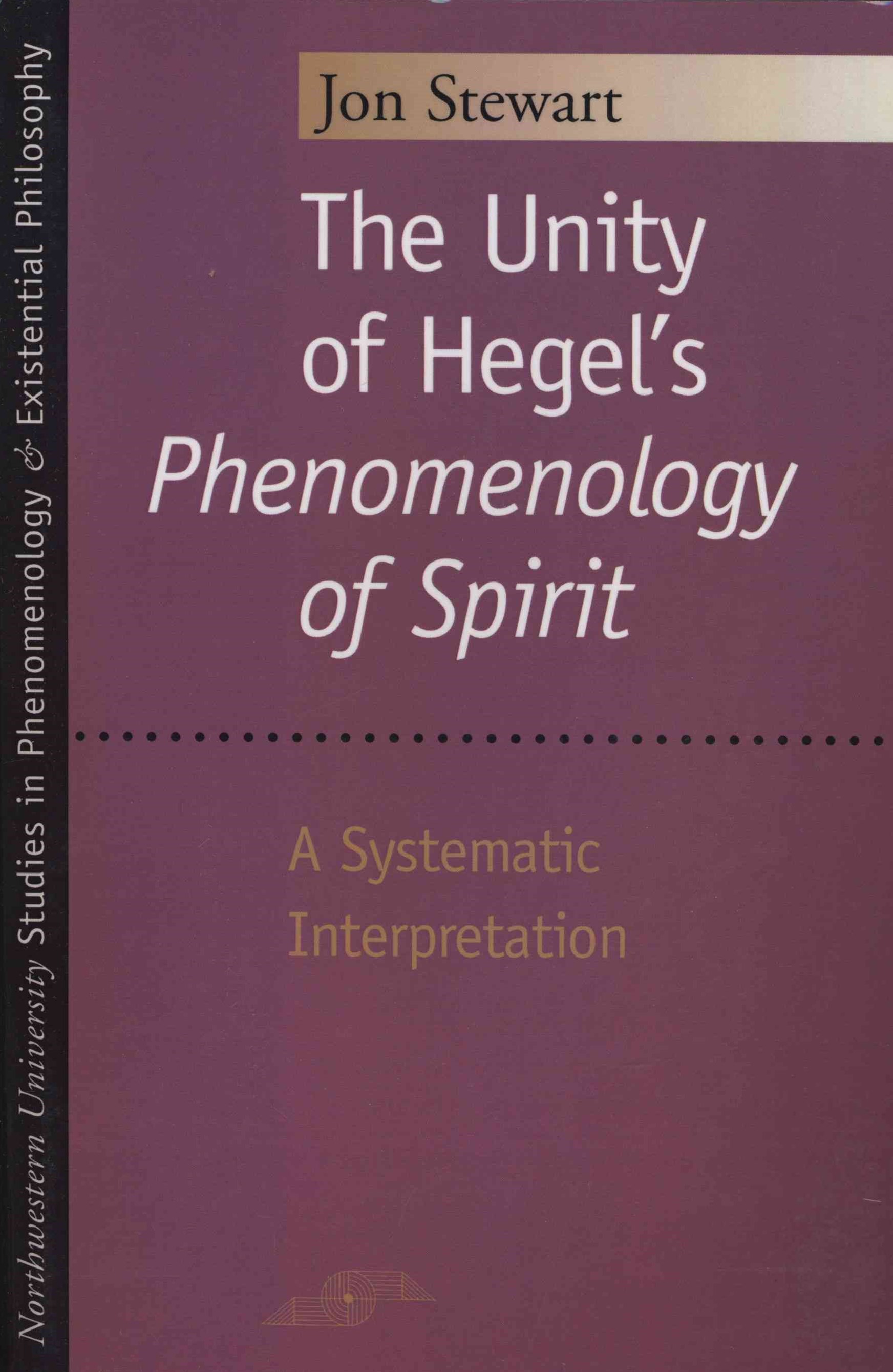 Unity of Hegel's &quote;Phenomenology of Spirit&quote;