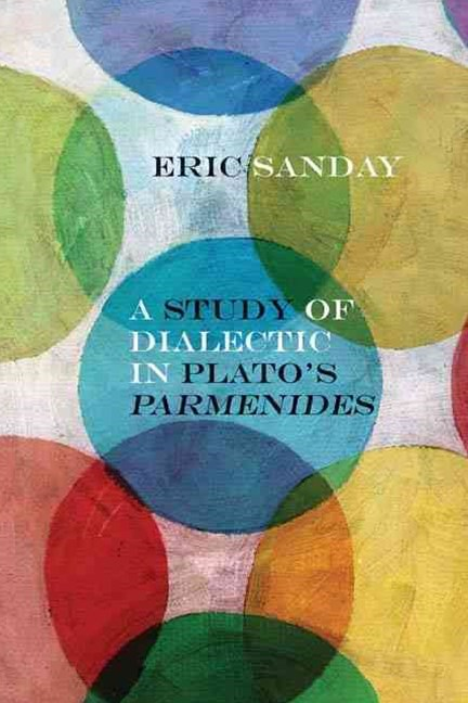 Study of Dialectic in Plato's Parmenides