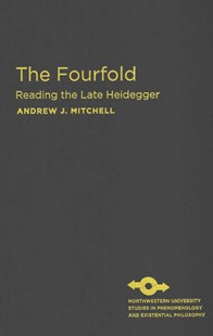 Fourfold by Andrew J. Mitchell, Anthony J. Steinbock (9780810130777) - HardCover - Philosophy Modern