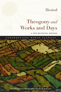 Theogony and Works and Days by Hesiod, Kimberly Johnson (9780810134874) - PaperBack - Poetry & Drama Poetry