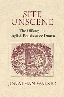 Site Unscene by Jonathan Walker (9780810135017) - PaperBack - Entertainment Theatre