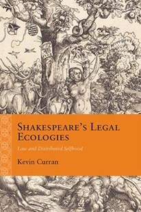Shakespeare's Legal Ecologies by Kevin Curran (9780810135161) - PaperBack - Modern & Contemporary Fiction Literature