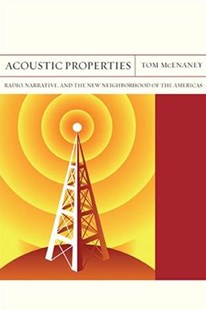Acoustic Properties by Tom McEnaney (9780810135383) - PaperBack - Entertainment Film Writing