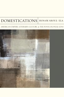 Domestications by Hosam Mohamed Aboul-ela (9780810137493) - PaperBack - Reference