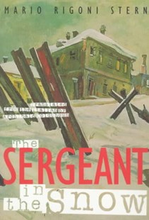 Sergeant in the Snow by Mario Rigoni Stern, Archibald Colquhoun (9780810160552) - PaperBack - Modern & Contemporary Fiction General Fiction