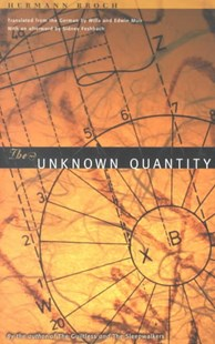 Unknown Quantity by Hermann Broch, Hermann Broch, Sidney Feshbach, Edwin Muir, Willa Muir, Petra Christina Hardt (9780810160828) - PaperBack - Modern & Contemporary Fiction General Fiction