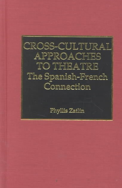 Cross-Cultural Approaches to Theatre