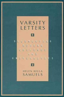 Varsity Letters by Helen Willa Samuels (9780810834989) - PaperBack - Education Teaching Guides