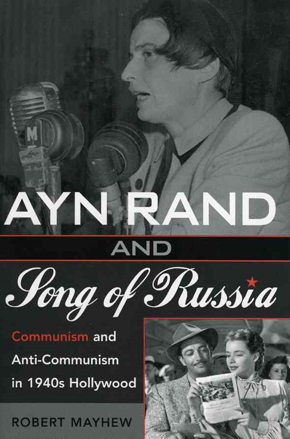 Ayn Rand and Song of Russia