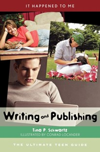Writing and Publishing by Tina P. Schwartz (9780810856479) - HardCover - Non-Fiction Art & Activity