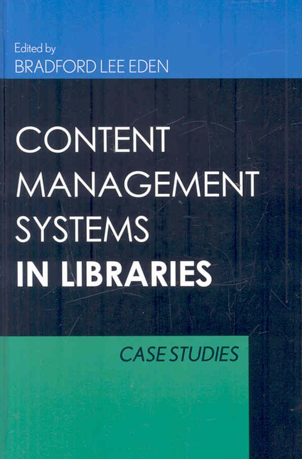 Content Management Systems in Libraries