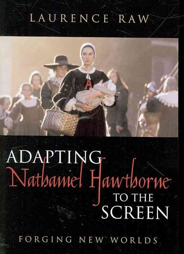 Adapting Nathaniel Hawthorne to the Screen