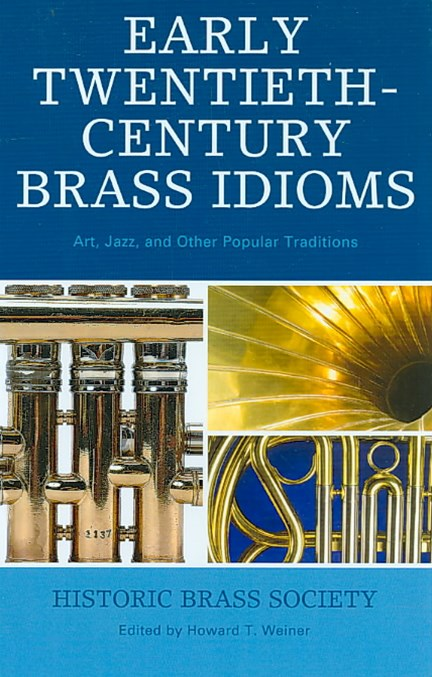 Early Twentieth-Century Brass Idioms