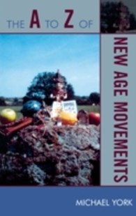 (ebook) A to Z of New Age Movements - Religion & Spirituality