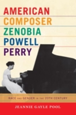 American Composer Zenobia Powell Perry