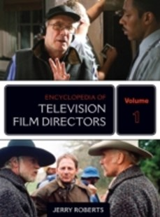 (ebook) Encyclopedia of Television Film Directors - Biographies Entertainment