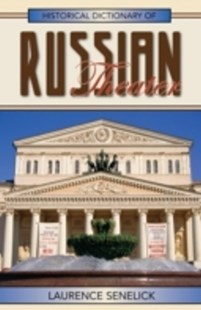 (ebook) Historical Dictionary of Russian Theater - Biographies Entertainment