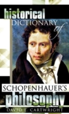 Historical Dictionary of Schopenhauer
