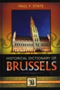 (ebook) Historical Dictionary of Brussels - History European