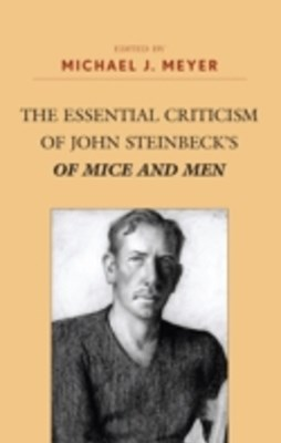 Essential Criticism of John Steinbeck's of Mice and Men