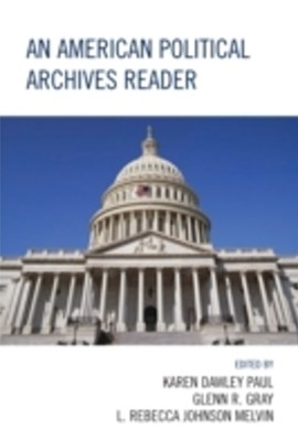 (ebook) American Political Archives Reader