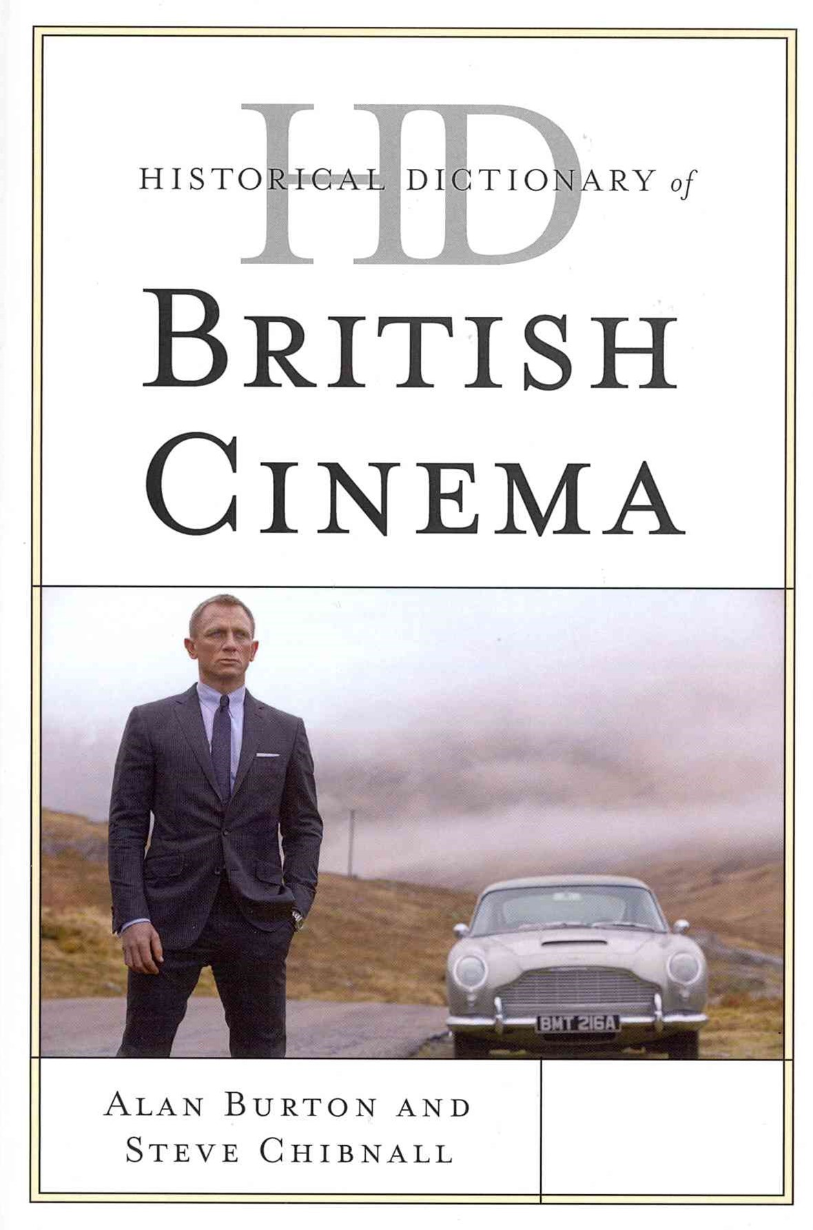Historical Dictionary of British Cinema