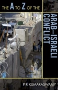 (ebook) A to Z of the Arab-Israeli Conflict - History Middle Eastern