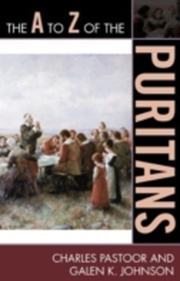 (ebook) A to Z of the Puritans