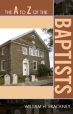 A to Z of the Baptists