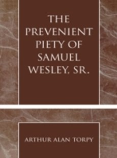 (ebook) Prevenient Piety of Samuel Wesley, Sr. - Art & Architecture General Art