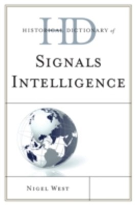 Historical Dictionary of Signals Intelligence