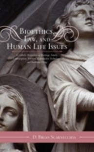 (ebook) Bioethics, Law, and Human Life Issues - Philosophy Modern