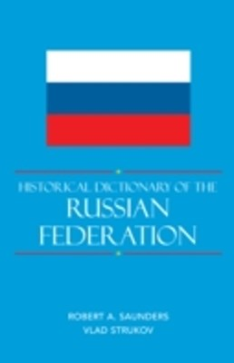 (ebook) Historical Dictionary of the Russian Federation
