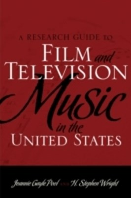 Research Guide to Film and Television Music in the United States