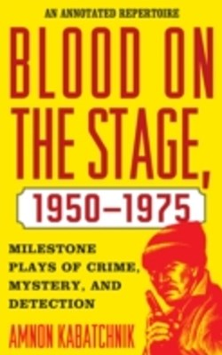 (ebook) Blood on the Stage, 1950-1975