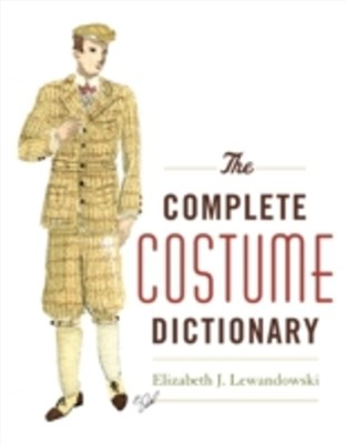 Complete Costume Dictionary