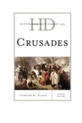 Historical Dictionary of the Crusades