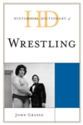 (ebook) Historical Dictionary of Wrestling