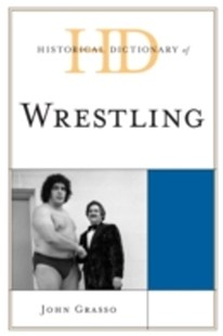 (ebook) Historical Dictionary of Wrestling - Reference
