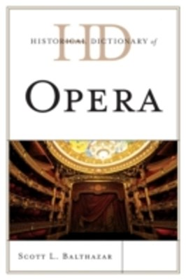 (ebook) Historical Dictionary of Opera