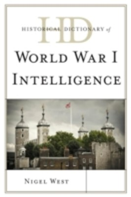 (ebook) Historical Dictionary of World War I Intelligence
