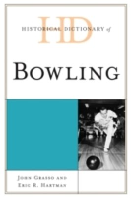 (ebook) Historical Dictionary of Bowling