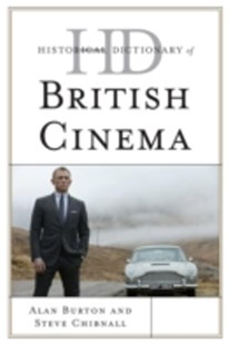 (ebook) Historical Dictionary of British Cinema - Entertainment Film Theory