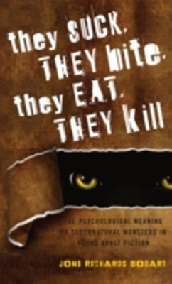 They Suck, They Bite, They Eat, They Kill