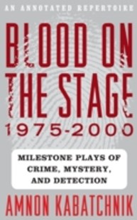 (ebook) Blood on the Stage, 1975-2000 - Entertainment Theatre